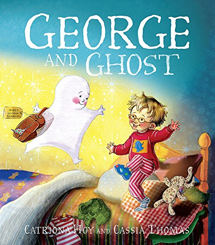 9780340988855: George and Ghost
