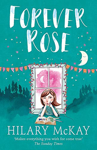 9780340989081: Forever Rose (Casson Family Story)