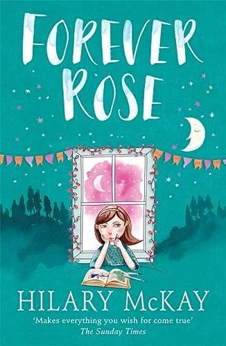 9780340989081: Forever Rose (Casson Family Story)
