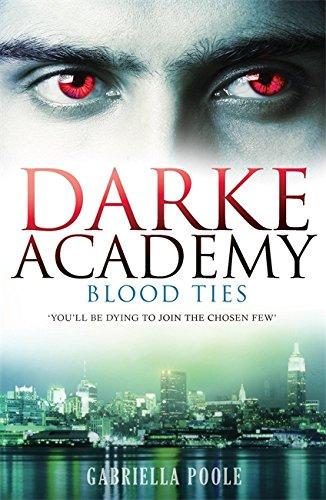 9780340989258: Blood Ties (The Darke Academy, Book 2)