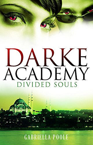 9780340989265: Divided Souls (Darke Academy)