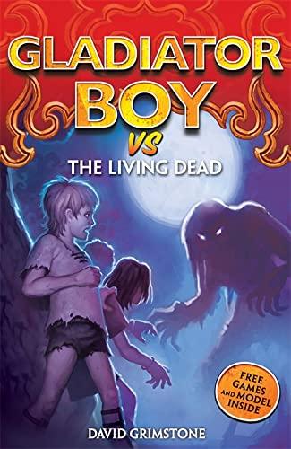 9780340989272: vs the Living Dead (Gladiator Boy)