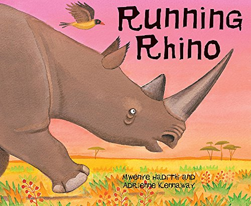 9780340989371: Running Rhino (African Animal Tales)