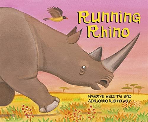 9780340989388: Running Rhino (African Animal Tales)