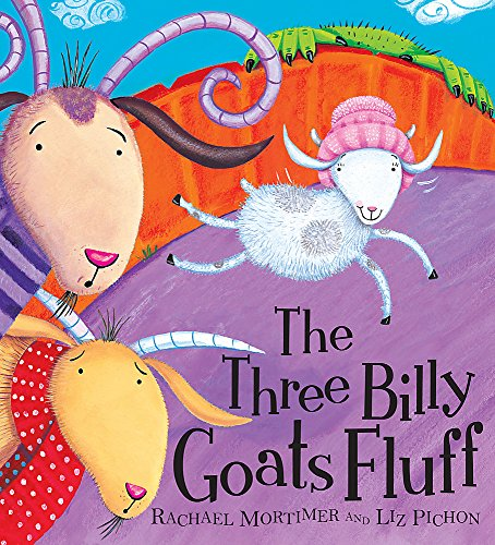 9780340989913: The Three Billy Goats Fluff. Rachael Mortimer and Liz Pichon