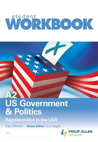 9780340990025: A2 Us Government & Politics: Representation in the USA, Student Workbook