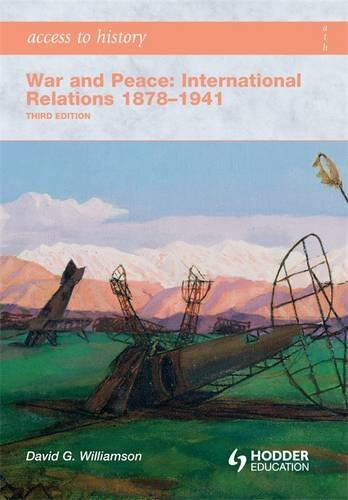 9780340990148: Access to History: War and Peace: International Relations 1878-1941 Third Edition