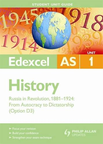9780340990438: Edexcel AS History Student Unit Guide: Unit 1 Russia in Revolution, 1881-1924: From Autocracy to Dictatorship (Option D3)