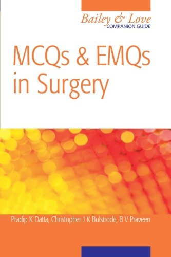 9780340990674: MCQs and EMQs in Surgery: A Bailey & Love Companion Guide (Hodder Arnold Publication)