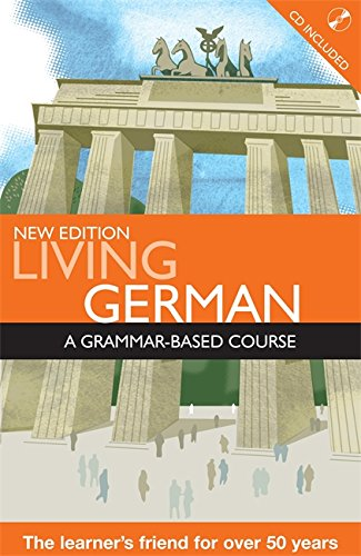 9780340990759: Living German: A Grammar Based Course with CD (A Hodder Arnold Publication)