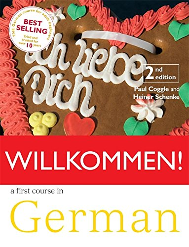 9780340990773: WILLKOMMEN COURSEBOOK 2ND EDITION: A FIRST COURSE IN GERMAN