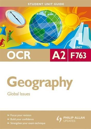 9780340990865: OCR A2 Geography Student Unit Guide Unit F763: Global Issues (Student Unit Guides)