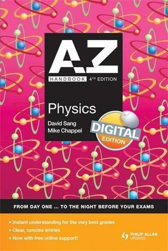 A-Z Physics Handbook: Digital Edition (9780340991091) by Sang, David; Chapple, Mike
