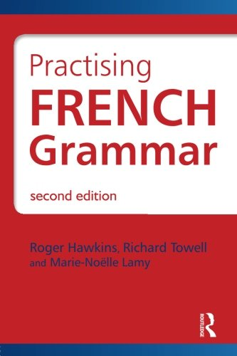 9780340991251: Practising French Grammar, Second Edition: A Workbook