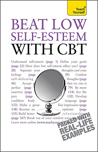 9780340991510: Beat Low Self-Esteem with CBT: Teach Yourself (Teach Yourself - General)