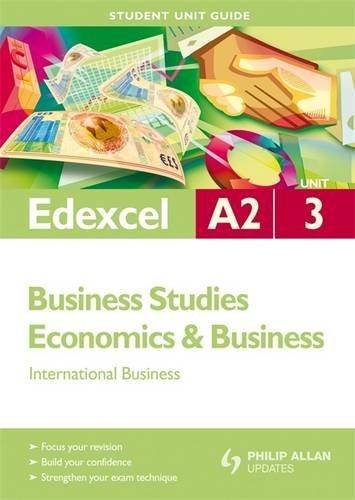 9780340991794: Edexcel A2 Business/Economics and Business: Unit 3: International Business