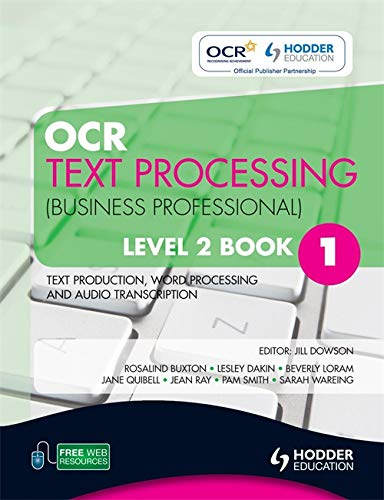 OCR Text Processing (Business Professional): Text Production,: Loram, Beverley, Quibell,