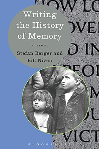 9780340991886: Writing the History of Memory (Writing History)