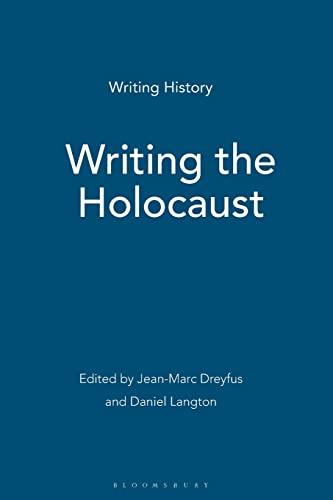 9780340991893: Writing the Holocaust (Writing History)