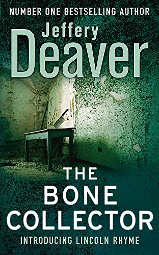 9780340992722: The Bone Collector: The thrilling first novel in the bestselling Lincoln Rhyme mystery series (Lincoln Rhyme Thrillers)