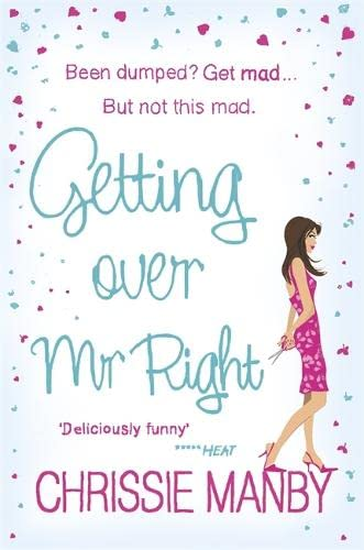 9780340992784: Getting Over Mr. Right