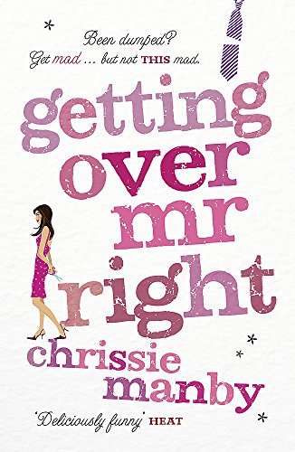 9780340992791: Getting Over Mr. Right