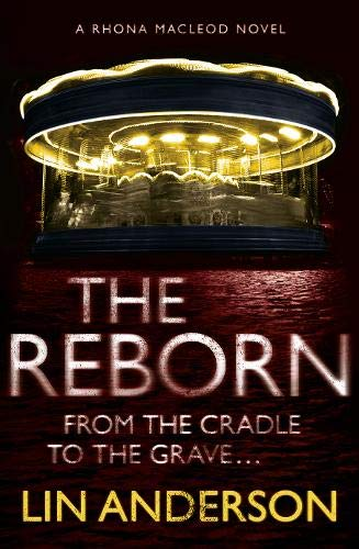 9780340992890: The Reborn: Rhona Macleod Book 7 (Rhona Macleod 7)