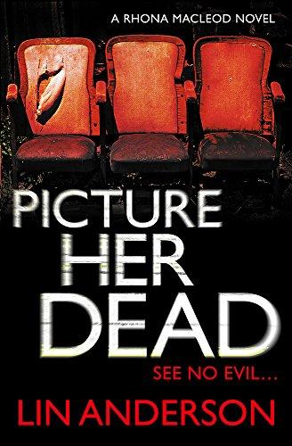 9780340992937: Picture Her Dead (Rhona MacLeod)