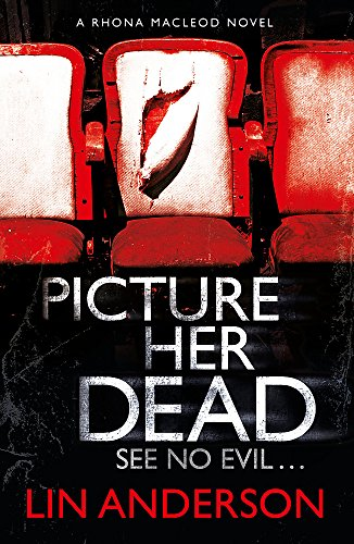 Picture Her Dead (Rhona Macleod 8): Anderson, Lin