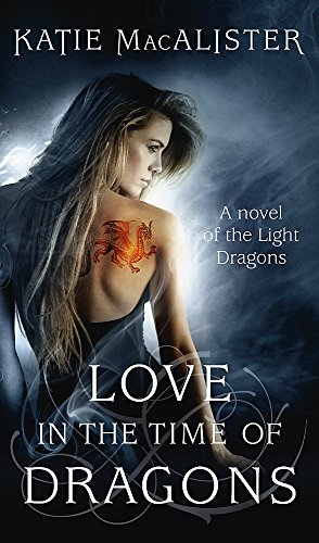 9780340993033: Love in the Time of Dragons