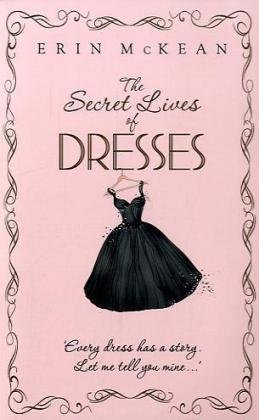 The Secret Lives of Dresses (0340993243) by McKean, Erin