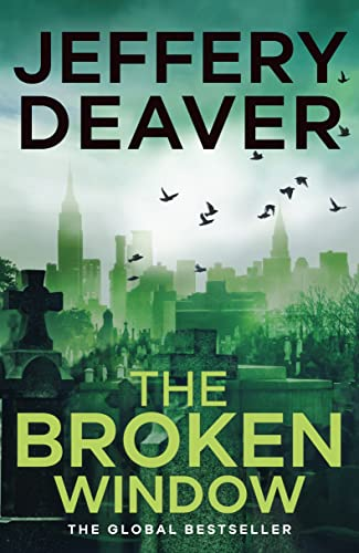 9780340993705: The Broken Window: Lincoln Rhyme Book 8 (Lincoln Rhyme Thrillers)