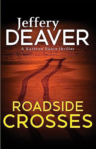 9780340994047: Roadside Crosses
