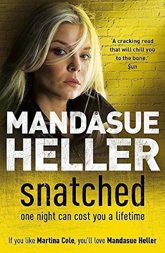 Snatched: Mandasue Heller