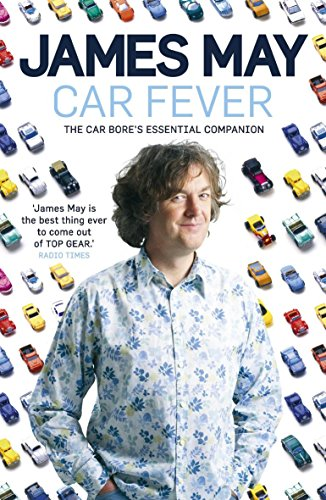 9780340994535: Car Fever: Dispatches from Behind the Wheel