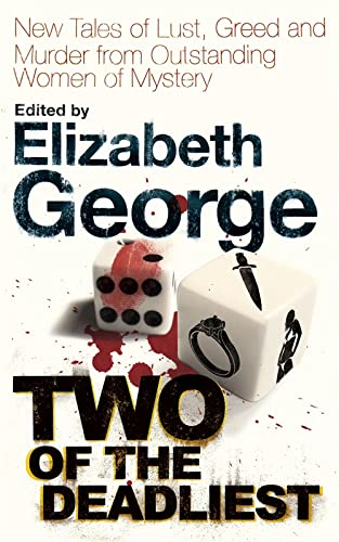 9780340994702: Two of the Deadliest: New Tales of Lust, Greed and Murder from Outstanding Women of Mystery