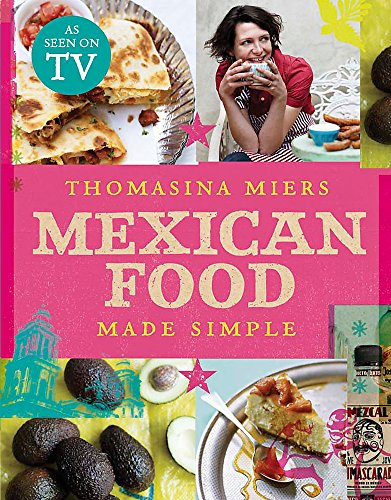 9780340994979: Mexican Food Made Simple