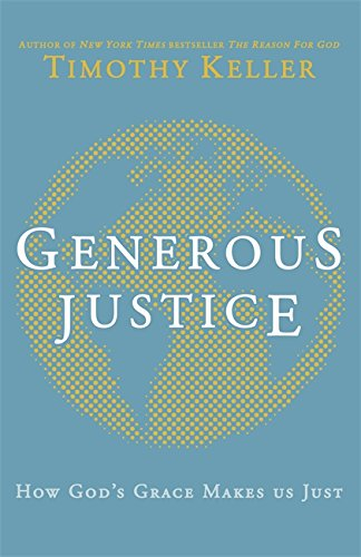 9780340995099: Generous Justice: How God's Grace Makes Us Just (Law, Justice and Power)