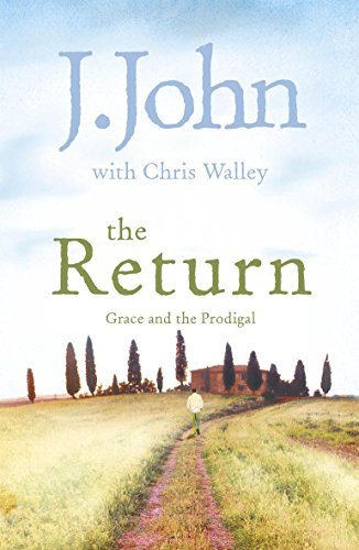 9780340995167: The Return: Grace and the Prodigal