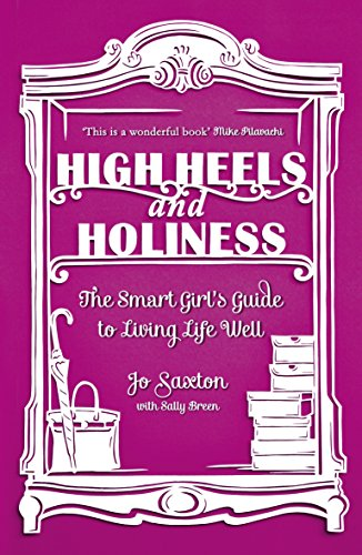 9780340995327: High Heels And Holiness