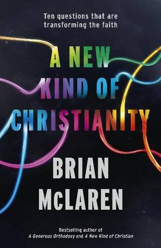 9780340995471: New Kind of Christianity