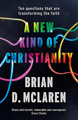 9780340995495: A New Kind of Christianity: Ten questions that are transforming the faith