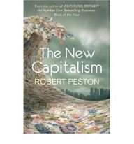 9780340995761: The New Capitalism: How and why the economic world has changed forever - and how it affects us all