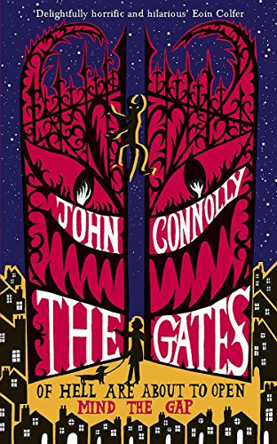 The Gates *SIGNED AND PERSONALISED 1ST EDITION*: Connolly, John
