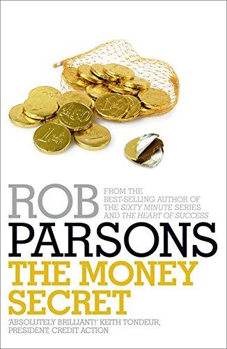 The Money Secret: Parsons, Rob