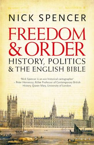 9780340996249: Freedom and Order: History, Politics and the English Bible