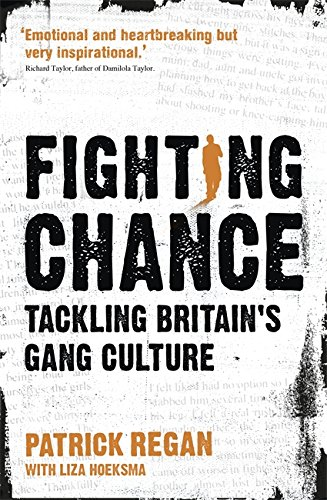 9780340996317: Fighting Chance: Tackling Britain's Gang Culture