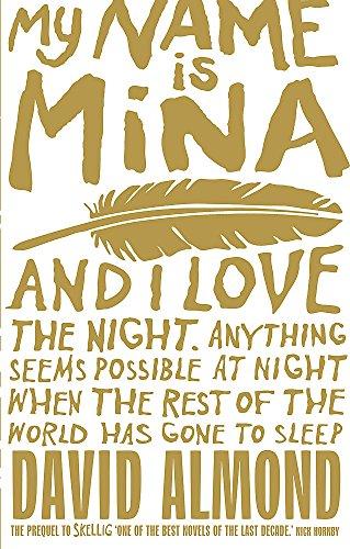 9780340997253: My Name is Mina