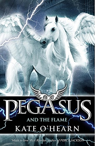 9780340997406: Pegasus and the Flame: Book 1