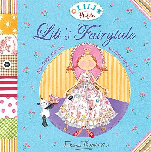 9780340997420: Lili's Fairytale (Lili and Pickle)